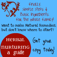 Learn To Make Your Family's Medicine: Another Herbal Nurturing Ebook Giveaway